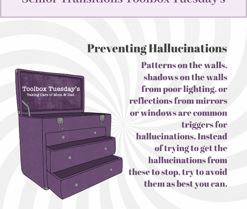 Preventing Hallucinations for Aging Parents and Grandparents with Cognitive Decline or Dementia