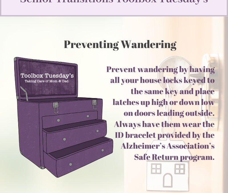 Preventing Wandering with Aging Parents and Grandparents with Cognitive Decline or Dementia
