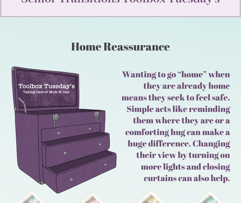 Home Reassurance for Aging Parents and Grandparents with Cognitive Decline or Dementia