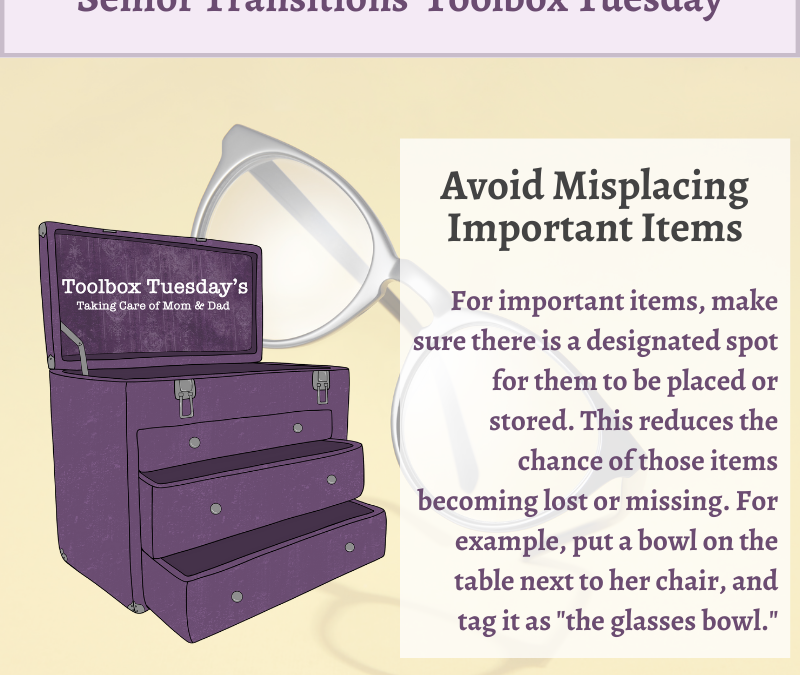 Avoid Misplacing Important Items for Aging Parents and Grandparents with Cognitive Decline or Dementia